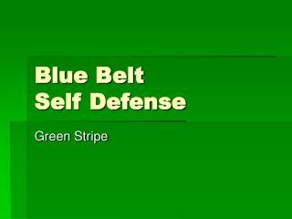Blue Belt Self Defense
