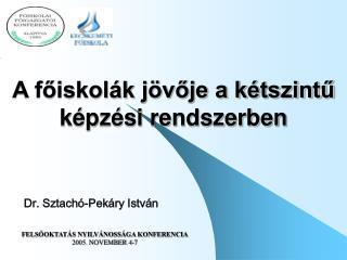 Dr. Sztachó-Pekáry István