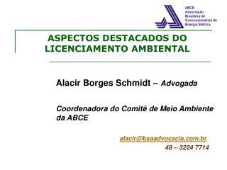 ASPECTOS DESTACADOS DO LICENCIAMENTO AMBIENTAL