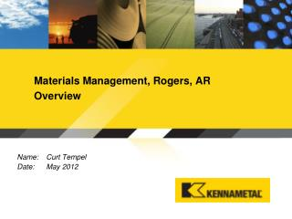 Materials Management, Rogers, AR Overview
