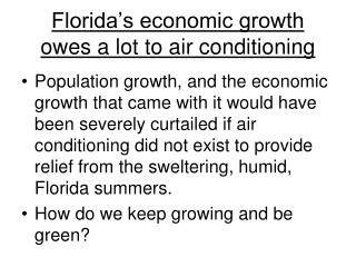 Florida s economic growth  owes a lot to air conditioning