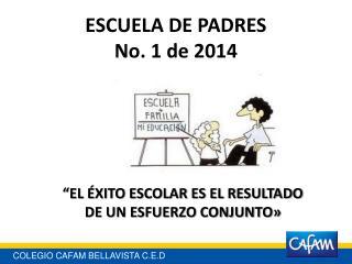 ESCUELA DE PADRES No. 1 de 2014