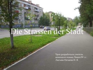 Die  Strassen der Stadt