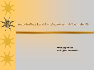 Autortiesības Latvijā – brīvpieejas mācību materiāli