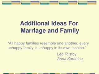 Additional Ideas For  Marriage and Family