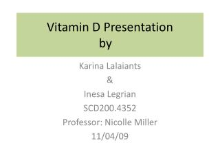 Vitamin D Presentation  by
