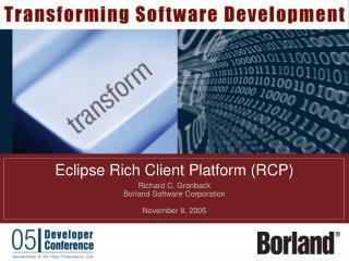 Eclipse Rich Client Platform RCP