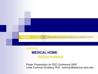 national  MEDICAL HOME Autism Initiative