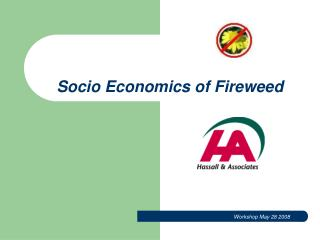 Socio Economics of Fireweed
