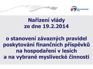 Nařízení vlády  ze dne 19.2.2014