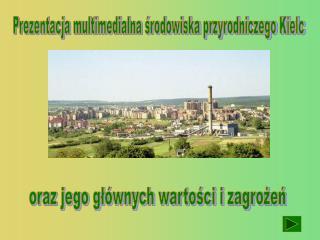 Prezentacja multimedialna środowiska przyrodniczego Kielc
