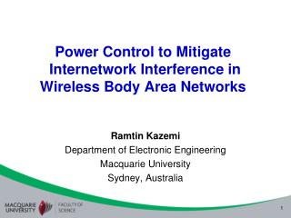 Power Control to Mitigate   Internetwork Interference in  Wireless Body Area Networks