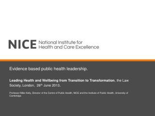 Evidence based public health leadership.