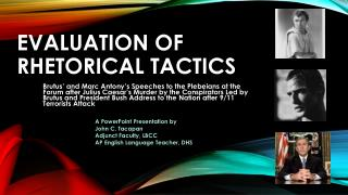 Evaluation of Rhetorical Tactics