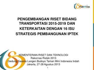 PENGEMBANGAN RISET BIDANG TRANSPORTASI 2015-2019 DAN  KETERKAITAN DENGAN 16 ISU