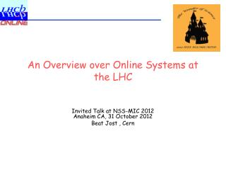 An Overview over Online Systems at the LHC