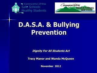 D.A.S.A. & Bullying Prevention
