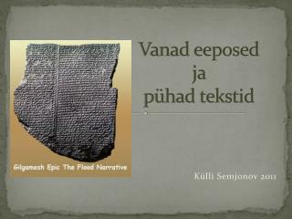 Vanad eeposed  ja  pühad tekstid