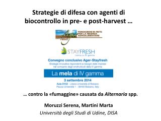 Strategie di difesa con agenti di  biocontrollo  in  pre - e post- harvest  …