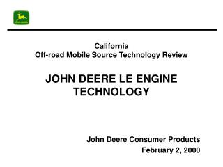 California  Off-road Mobile Source Technology Review JOHN DEERE LE ENGINE TECHNOLOGY