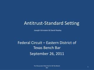 Antitrust-Standard Setting Joseph Grinstein & David Healey