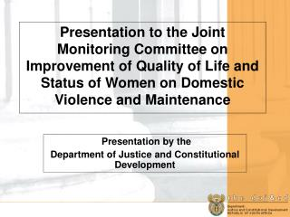 Presentation by the Department of Justice and Constitutional Development