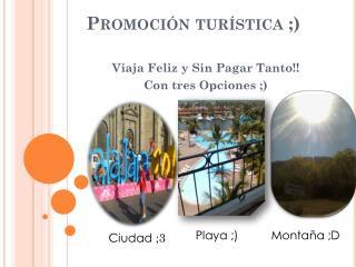 Promoción turística ;)