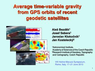 Average time-variable gravity  from GPS orbits of recent  geodetic satellites
