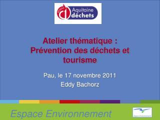 Atelier th matique : Pr vention des d chets et tourisme