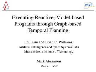 Executing Reactive, Model-based Programs through Graph-based Temporal Planning
