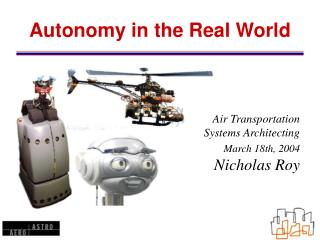 Autonomy in the Real World