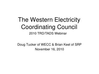 The Western Electricity Coordinating Council