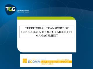 TERRITORIAL TRANSPORT OF GIPUZKOA: A TOOL FOR MOBILITY MANAGEMENT