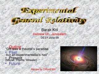 Experimental  General Relativity