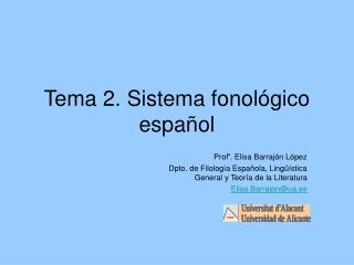 Tema 2. Sistema fonológico español