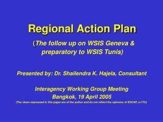 Regional Action Plan ( The follow up on WSIS Geneva & preparatory to WSIS Tunis)