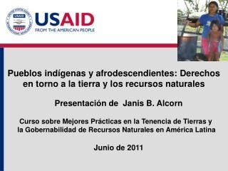 Pueblos ind�genas y afrodescendientes: Derechos en torno a la tierra y los recursos naturales
