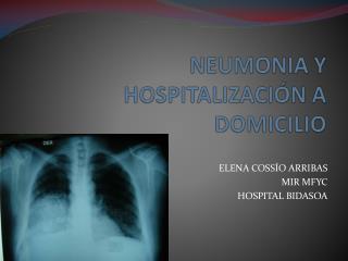 NEUMONIA Y HOSPITALIZACIÓN A DOMICILIO