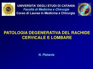 UNIVERSITA� DEGLI STUDI DI CATANIA Facolt� di Medicina e Chirurgia