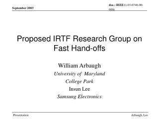 Proposed IRTF Research Group on Fast Hand-offs