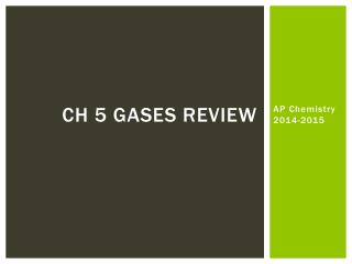 Ch 5  Gases Review