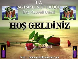 T.C. BAYRAKLI M FT L G    Bes Kubbeli Camii