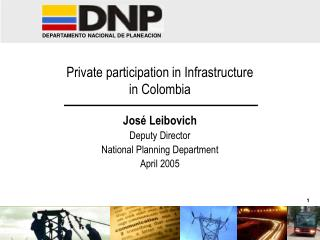 Private participation in Infrastructure in Colombia