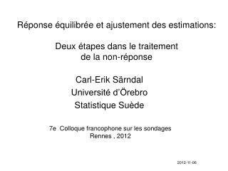 Carl-Erik Särndal Université d'Örebro Statistique Suède