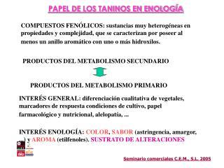 PRODUCTOS DEL METABOLISMO SECUNDARIO