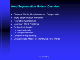 Word Segmentation Models: Overview