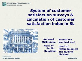 S ystem of customer satisfaction surveys  &  calculation of customer satisfaction index in SL