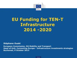 EU Funding for TEN-T Infrastructure 2014 - 2020