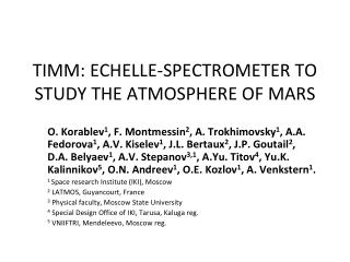 TIMM: ECHELLE-SPECTROMETER TO STUDY THE ATMOSPHERE OF MARS