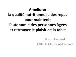 Bruno Lesourd CHU de Clermont-Ferrand